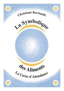 La Symbolique des Aliments (Franstalige versie)