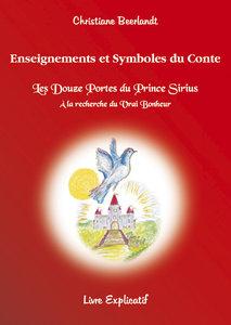 Les Douze Portes du Prince Sirius -Enseignements et Symboles du conte -
